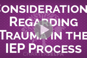 Webmodule on Considerations Regarding Trauma in the IEP Process
