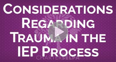 Webmodule on Considerations Regarding Trauma in the IEP Process