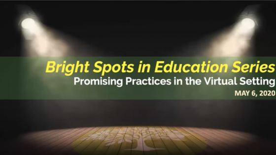 Video for May 6, 2020 Bright Spots in Education
